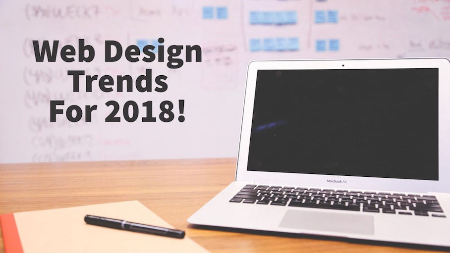 Top 10 Web Design Trends In 2018 Let S Be Creative Websenor Web Design Web Development Company In Udaipur India
